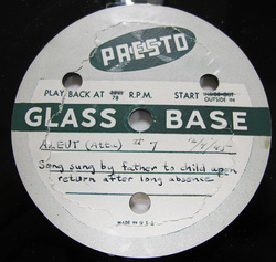 The contents of the glass-base lacquer disc were identified only by the handwritten label. Photo courtesy of Oral History Unit, UAF.